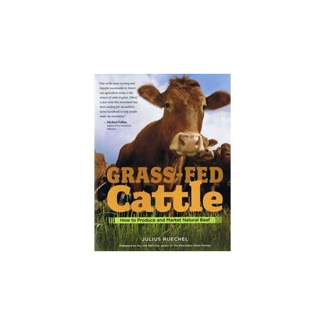 Grass Fed Cattle Book by Julius Ruechel
