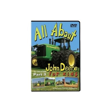 DVD All About John Deere For Kids Part 3